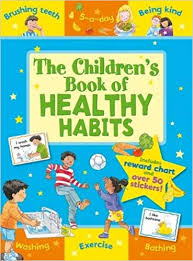 Chart On Healthy Habits The Childrens Book Of Healthy Habits Star Reward Chart