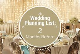 The Wedding Planning List 2 Months Before The Big Day