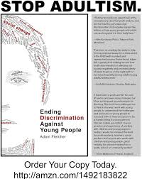 best facing adultism images funny stuff life  quotes about ending discrimination against young people by adam fletcher