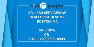 Sr Lead ServiceNow Developer Resume Boston MA Hire IT People Mesmerizing Servicenow Developer Resume