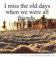 Missing Friends Quotes Classy Missing My Friend Quotes Miss The Old Days Quotes About Friends