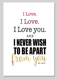 Mr Darcy Quotes Beauteous Pride And Prejudice Free Printable Mr Darcy's I Love You Clumsy