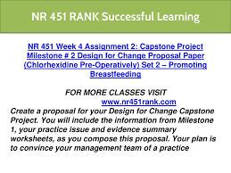 Capstone Project Milestone 2 Design For Change Proposal Guidelines Ppt Nr 451 Rank Successful Learning Nr451rank Com