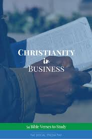 Christianity In Business 54 Bible Verses To Study The Social