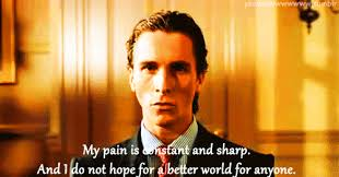 American Psycho Quotes Fascinating American Psycho Quote GIF Find Share On GIPHY