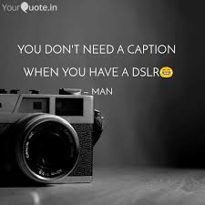 You Dont Need A Caption Quotes Writings By Asad Noori