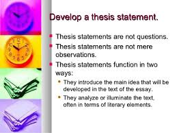 how to write a literary essay introduction and thesis 5 develop a thesis statement
