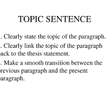 how to write a good topic sentence for descriptive paragraph how   examples of topic sentences for essays persuasive speech examples good topic sentences for persuasive sentence
