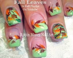 Easy Fall Nail Designs For Beginners Nail Art By Robin Moses August 2017