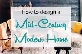 mid century modern design guide