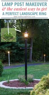lamp post makeover how to create a perfect landscape ring how to create a