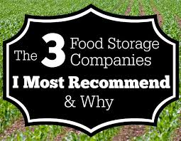 The Food Storage Companies I Recommend And Why Important