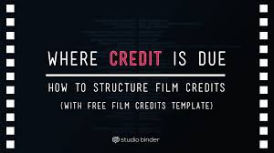 Film Picture Template Where Credit Is Due Film Credits Order Hierarchy With Free Film
