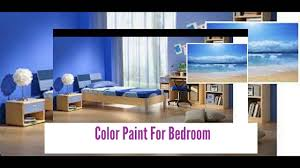 What Color To Paint A Bedroom Color Paint For Bedroom Color Interior Design Ideas Youtube