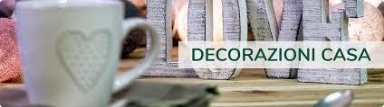 Vendita di decorazioni per la tua casa