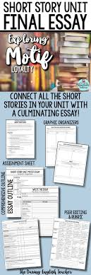 top ideas about short stories for high school students on short story unit final essay analyzing motif loyalty