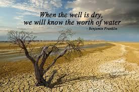 Water Quotes Cool Water Quotes Save Water Quotes By Benjamin Franklin