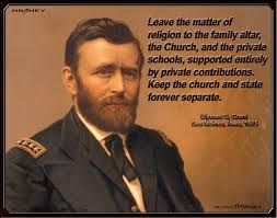 Ulysses S Grant Quotes Extraordinary Political Memes Ulysses S Grant On Religion And The Church
