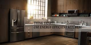 Energy Efficient Kitchen Appliances Energy Efficient Kitchen Appliances