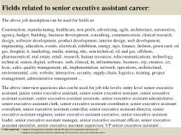 top  senior executive assistant interview questions and answers       fields related to senior executive assistant