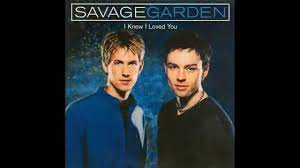 savage garden i knew i loved you hq