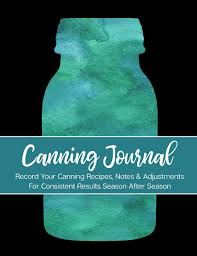 Ball Canning Altitude Chart Canning Journal Record Your Canning Recipes Notes