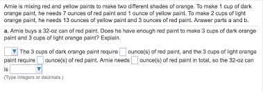 Shades of orange paint Color Palette Arnie Is Mixing Red And Yellow Paints To Make Two Best Paint Inspiration Solved Arnie Is Mixing Red And Yellow Paints To Make Two
