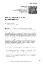 deuze convergence culture in the creative industries new delhi and singapore sagepublications com volume 10 2 243 263 doi 10 1177 1367877907076793 convergence culture in the creative industries