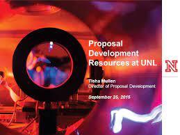 Proposal Development Resources at UNL Tisha Mullen Director of Proposal  Development September 25, ppt download