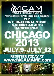 i am mcam chicago conference theme the ame church mcam international music and christian arts conference 2013 front