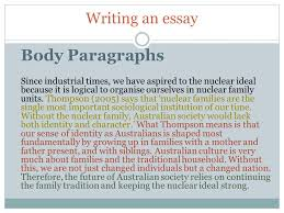year sociology writing an essay introduction eengage your body paragraphs since industrial times we have aspired to the nuclear ideal because it is