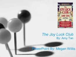 the joy luck club by amy tan ppt video online the joy luck club by amy tan