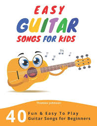 If you wanna learn easy rock and metal songs with distorted electric guitar sound click here →. Amazon Com Easy Guitar Songs For Kids 40 Fun Easy To Play Guitar Songs For Beginners Sheet Music Tabs Chords Lyrics 9781687279545 Johnson Thomas Books