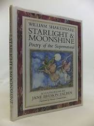 starlight and moonshine poetry of the supernatural shakespeare  image is loading starlight and moonshine poetry of the supernatural shakespeare