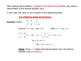 in this case the value is not a solution of the rational equation