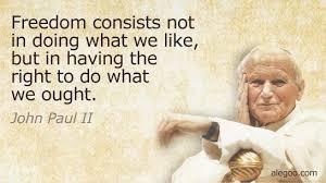 Pope John Paul Ii Quotes Stunning 48popejohnpauliiquotesonwhatisfreedom EpicPew