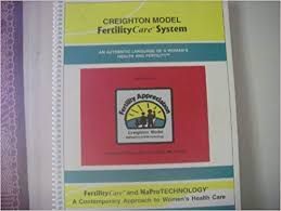 Creighton Model Chart Creighton Model Fertilitycare System An Authentic Language