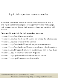 Top 8 civil supervisor resume samples In this file, you can ref resume  materials for ...