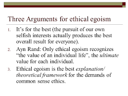 psychological and ethical egoism ppt  three arguments for ethical egoism