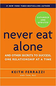 Amazon.com: Never Eat Alone, Expanded and Updated: And Other Secrets ...