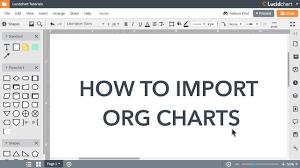 Lucidchart Tutorials Import Your Org Chart Uxuitube
