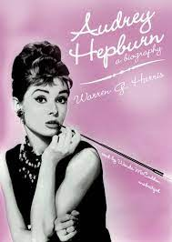 Audrey Hepburn: A Biography: Amazon.de ...