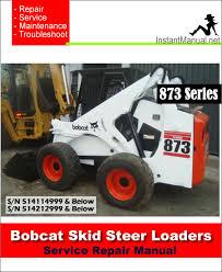 bobcat 873 skid steer loader service manual s n 514114999 514212999 Bobcat 873 Wiring Diagram bobcat 873 skid steer loader service manual 514114999 514212999 bobcat 873 wiring harness diagram