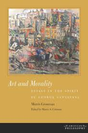 Art And Morality Essays In The Spirit Of George Santayana By Morris
