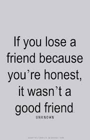 Quotes About Honesty In Friendship Cool Quotes About Honesty In Friendship Delectable If You Lose A Friend