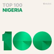 Top 100 Nigeria On Apple Music