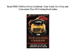 Read Pdf Nuwave Oven Cookbook Your Guide To A Fast And
