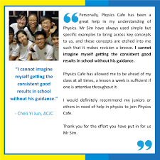 a level o level physics tuition exam performance updated in  click on the blue link of the student to view photo of students and what they say about the physics cafe experience