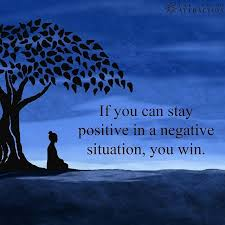 Positive Energy Quotes Custom If You Can Stay Positive In A Negative Situation You WIN Wisdom
