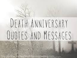 Death Anniversary Quotes Magnificent Death Anniversary Quotes And Messages Someone Sent You A Greeting
